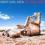 robert earl keen album the rose hotel