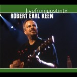 robert earl keen album live from austin