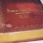 robert earl keen album best