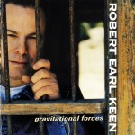 robert earl keen album gravitational forces