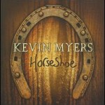 kevin myers album horseshoe